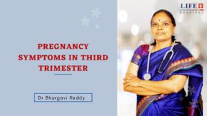 Pregnancy Symptoms in Third Trimester, Best Gynecologist in Indiranagar